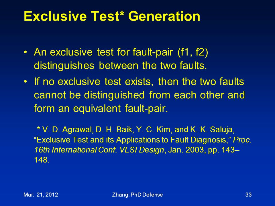 Exclusive Test* Generation