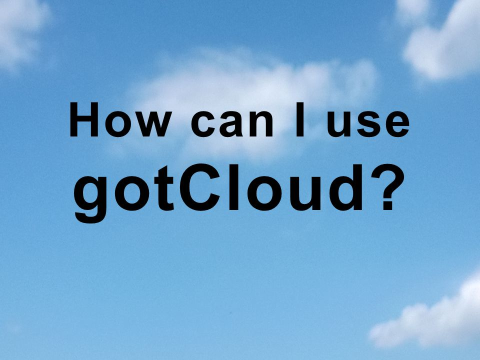 How can I use gotCloud Briefly Talk about software tools and library included in GotCloud