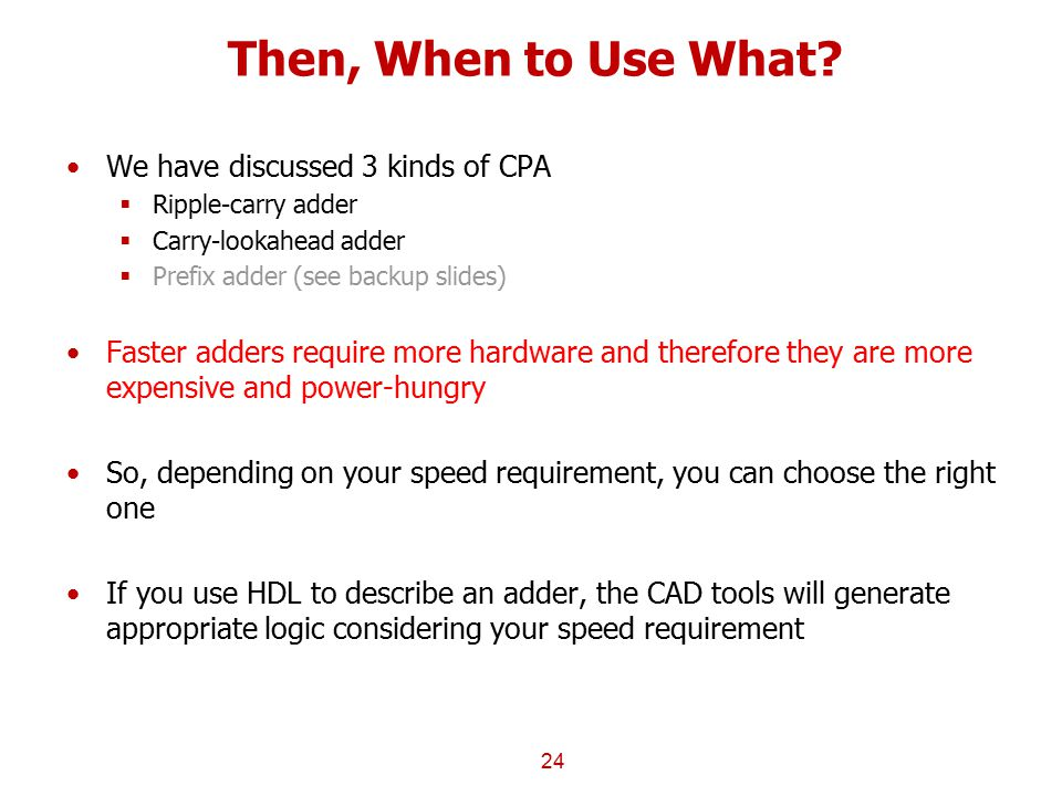 Then, When to Use What We have discussed 3 kinds of CPA