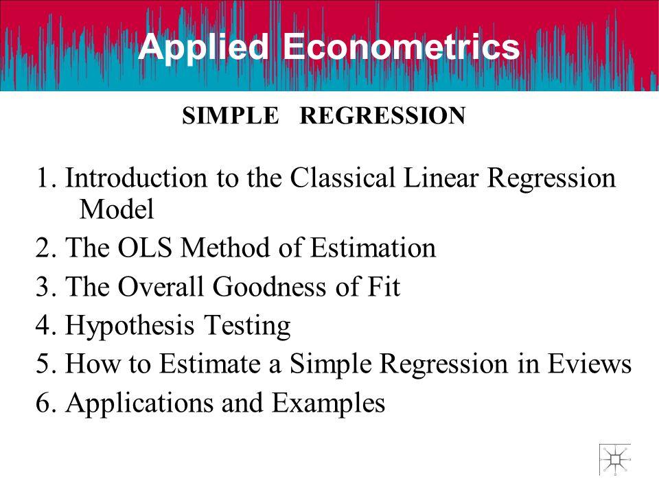 Applied Econometrics SIMPLE REGRESSION.