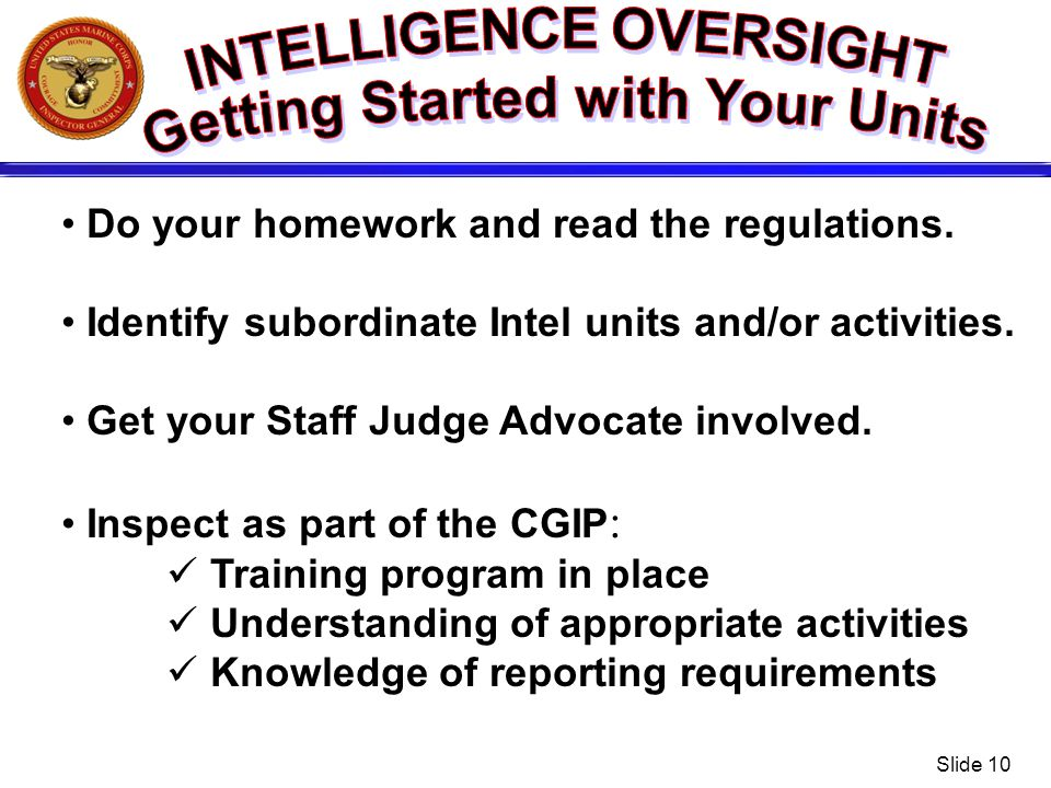 INTELLIGENCE OVERSIGHT Getting Started with Your Units