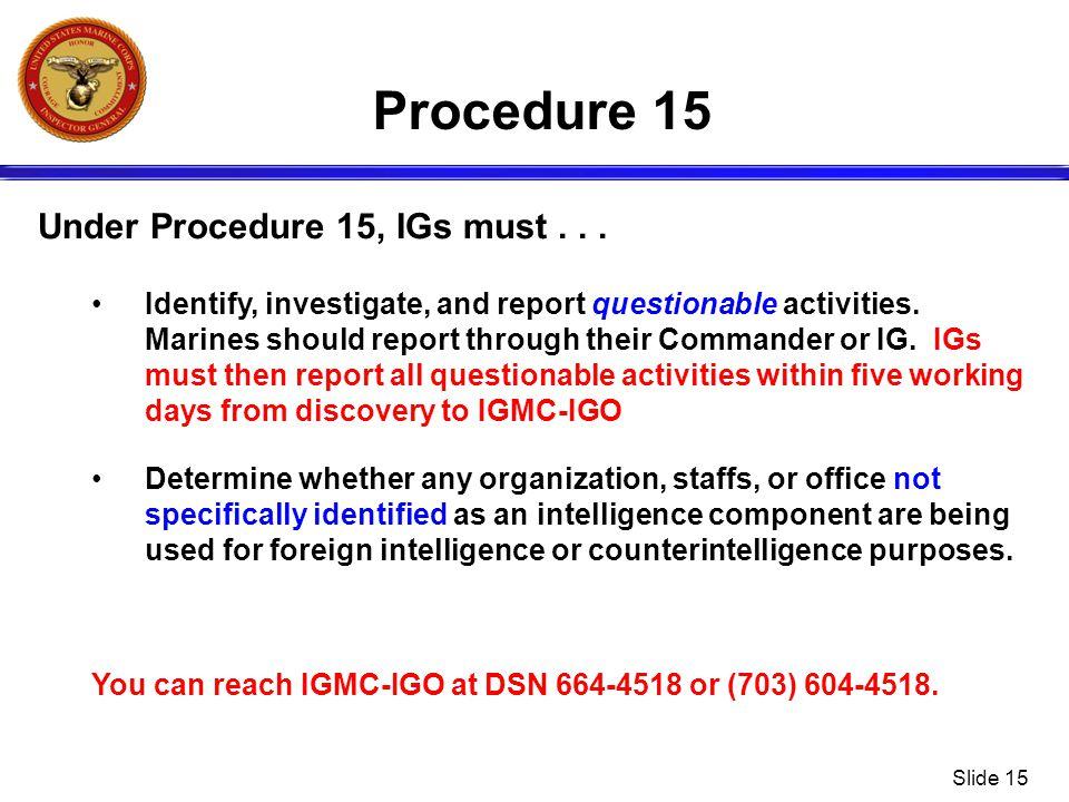 Procedure 15 Under Procedure 15, IGs must . . .
