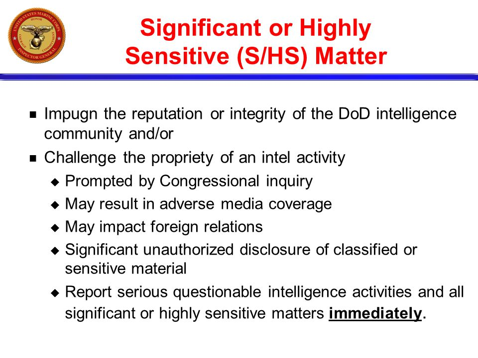 Significant or Highly Sensitive (S/HS) Matter