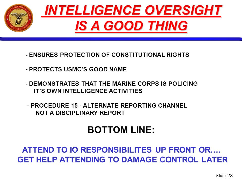 INTELLIGENCE OVERSIGHT IS A GOOD THING