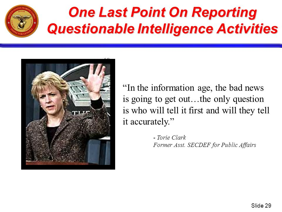 One Last Point On Reporting Questionable Intelligence Activities