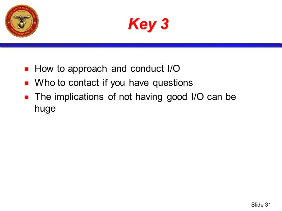 Key 3 How to approach and conduct I/O