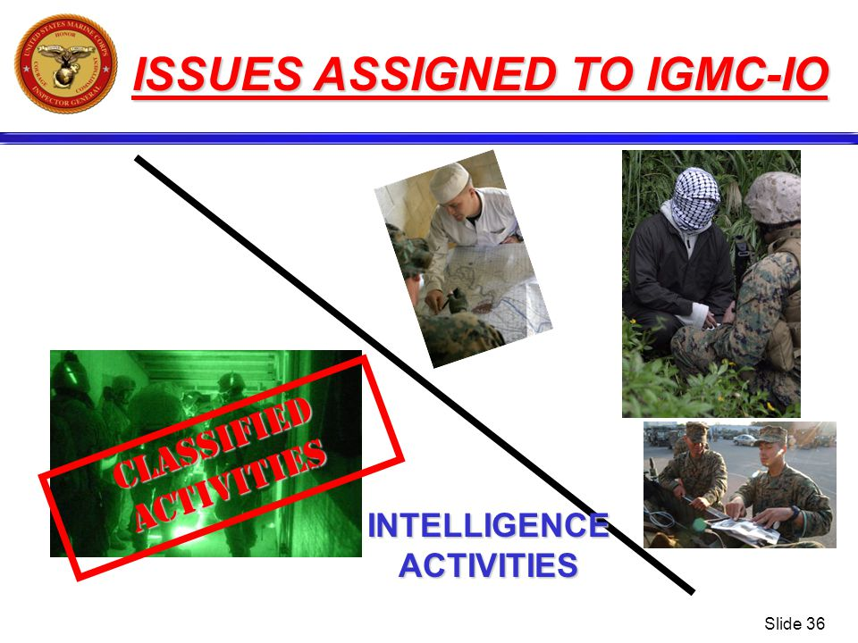 ISSUES ASSIGNED TO IGMC-IO