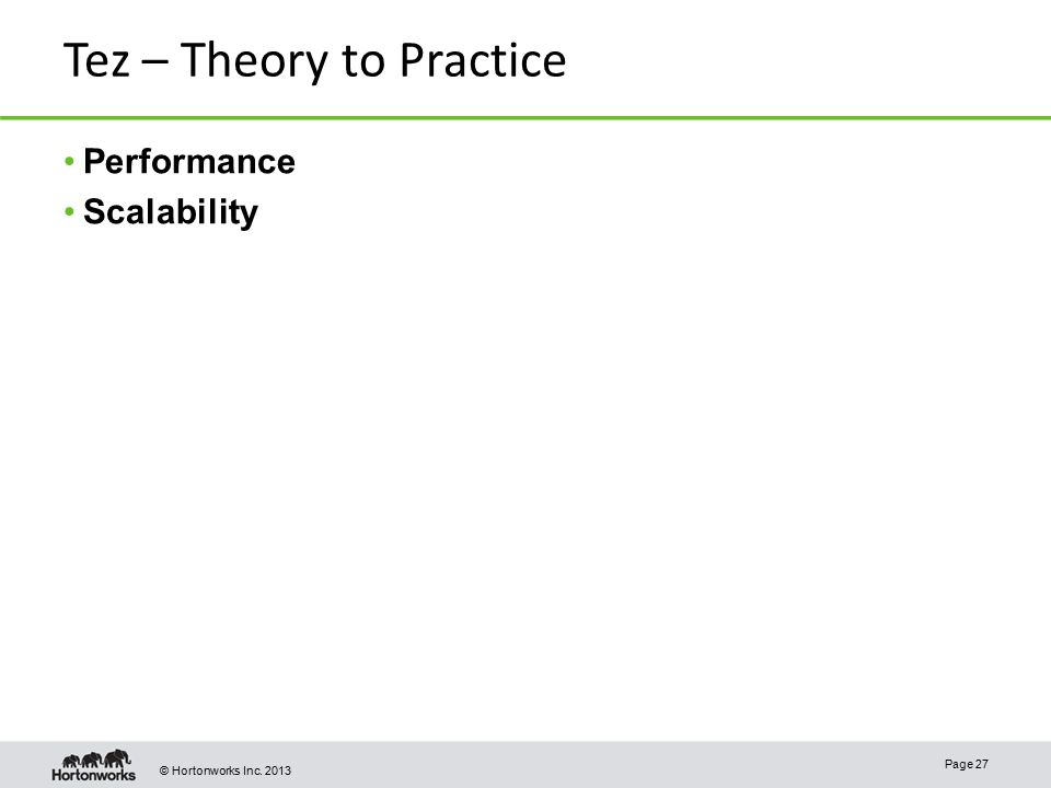 Tez – Theory to Practice