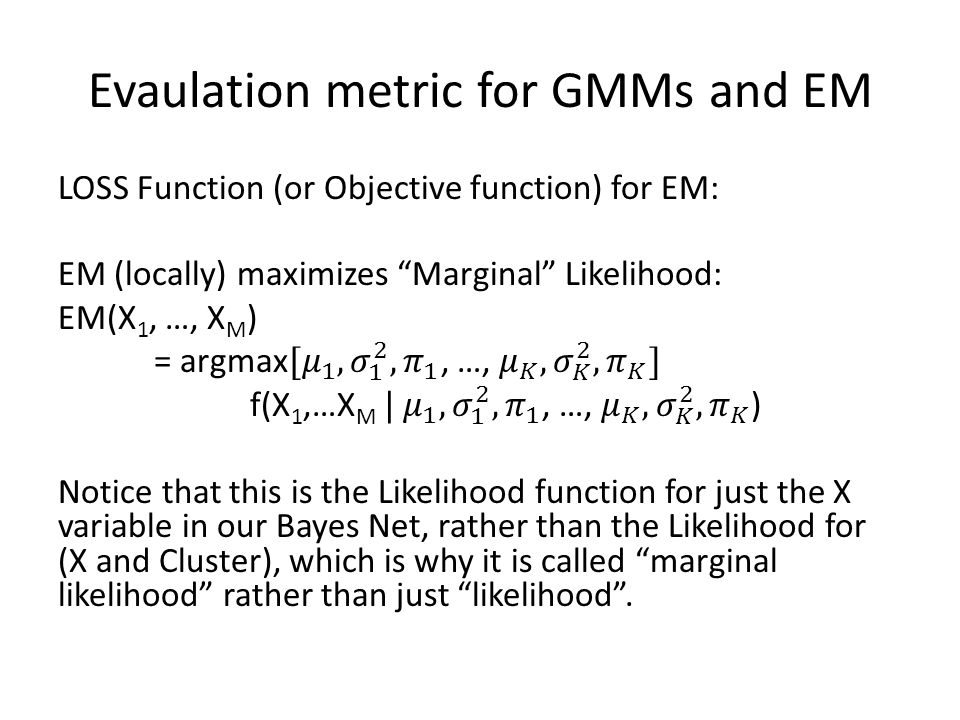 Evaulation metric for GMMs and EM