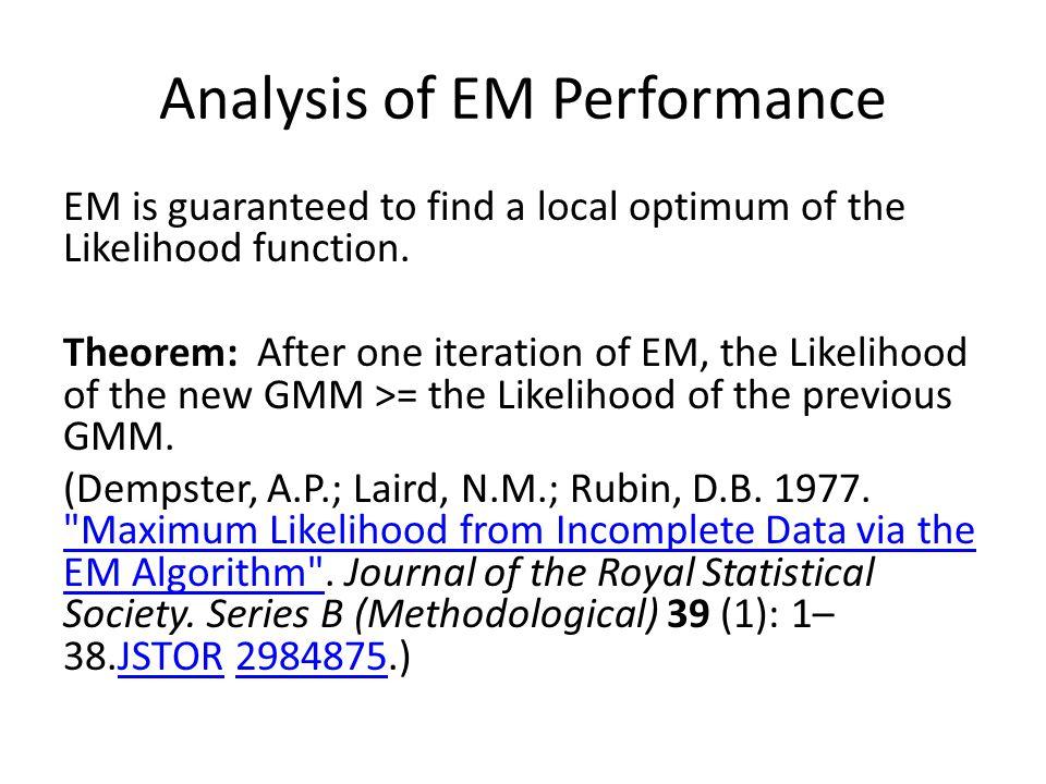 Analysis of EM Performance