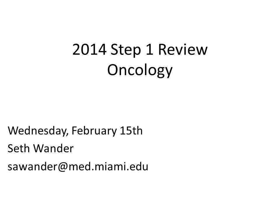 Wednesday, February 15th Seth Wander sawander@med.miami.edu
