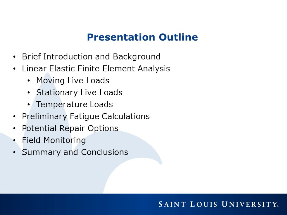 Presentation Outline Brief Introduction and Background