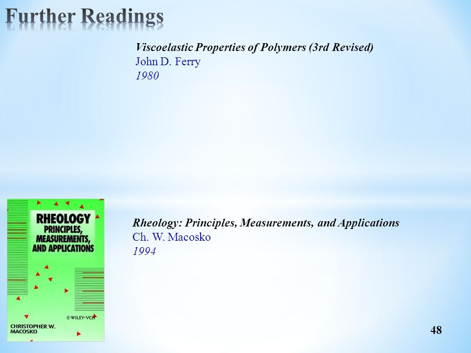 Further Readings Viscoelastic Properties of Polymers (3rd Revised)