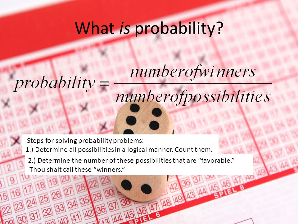 What is probability Steps for solving probability problems:
