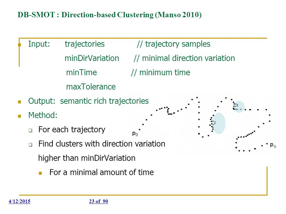 DB-SMOT : Direction-based Clustering (Manso 2010)