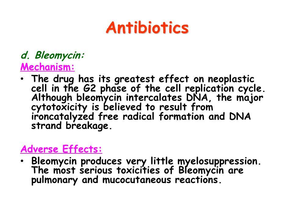 Antibiotics d. Bleomycin: Mechanism: