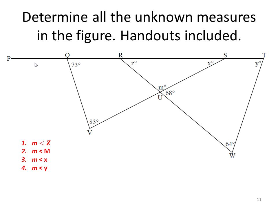 Determine all the unknown measures in the figure. Handouts included.