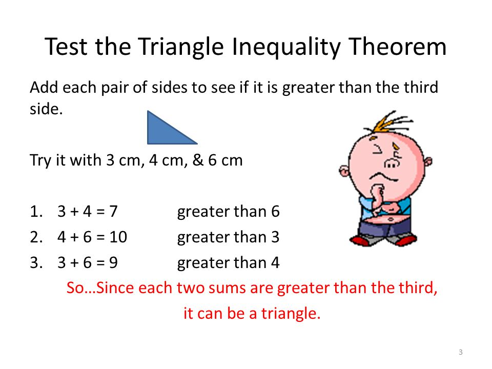 Test the Triangle Inequality Theorem