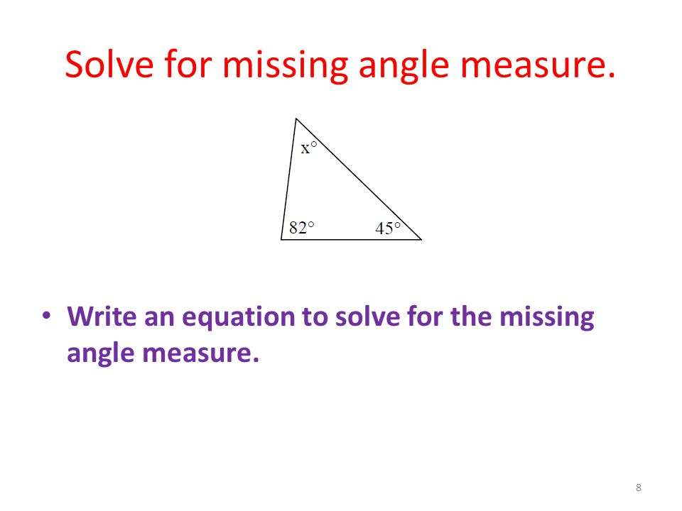 Solve for missing angle measure.
