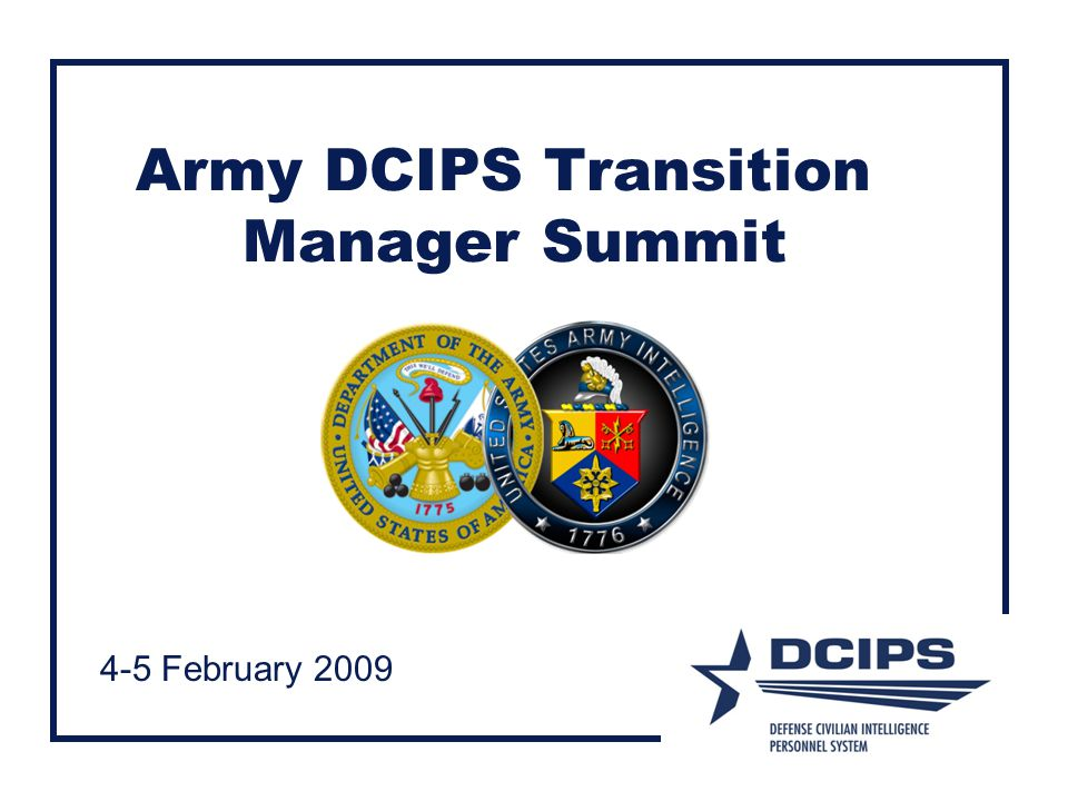 Army DCIPS Transition Manager Summit