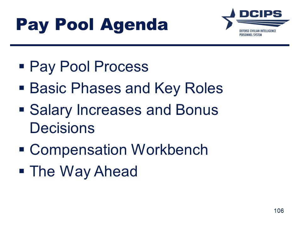 Pay Pool Agenda Pay Pool Process Basic Phases and Key Roles