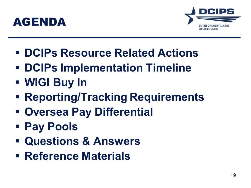 AGENDA DCIPs Resource Related Actions. DCIPs Implementation Timeline. WIGI Buy In. Reporting/Tracking Requirements.
