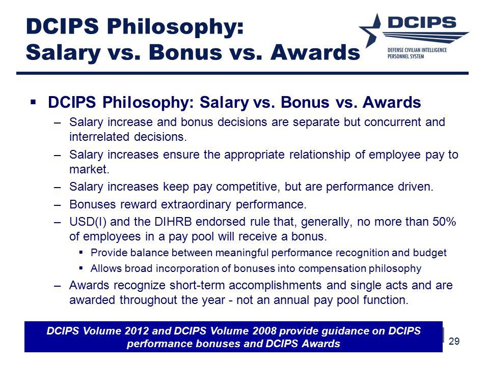 DCIPS Philosophy: Salary vs. Bonus vs. Awards