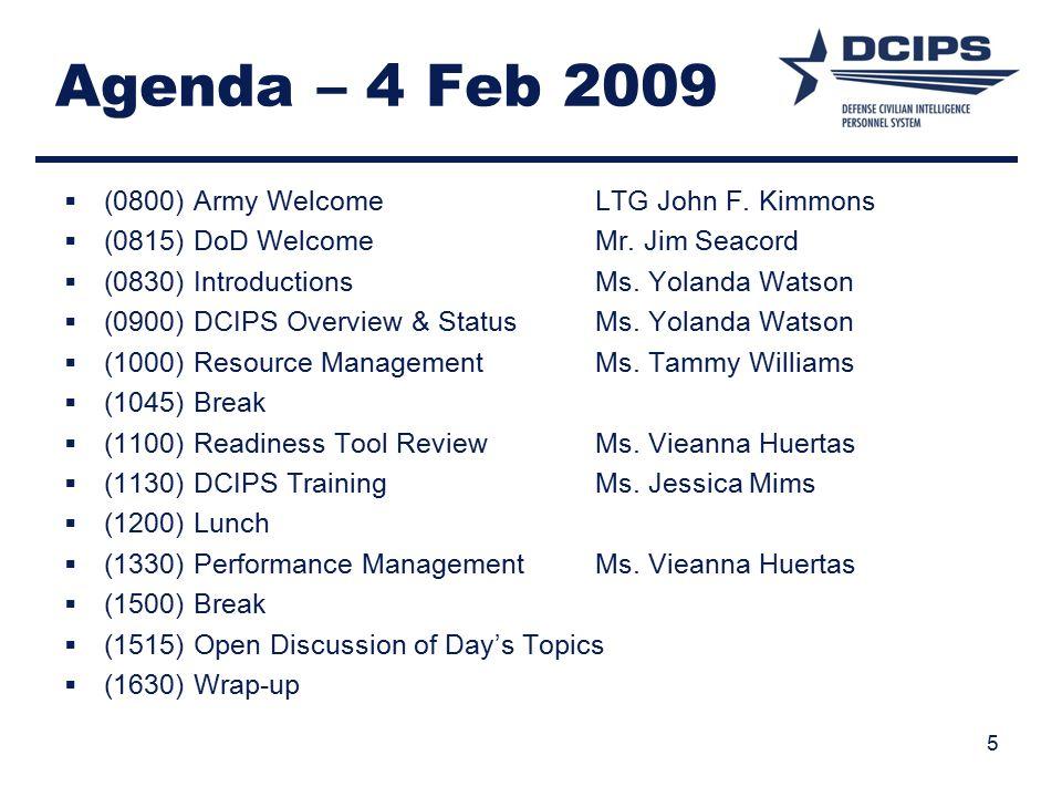 Agenda – 4 Feb 2009 (0800) Army Welcome LTG John F. Kimmons