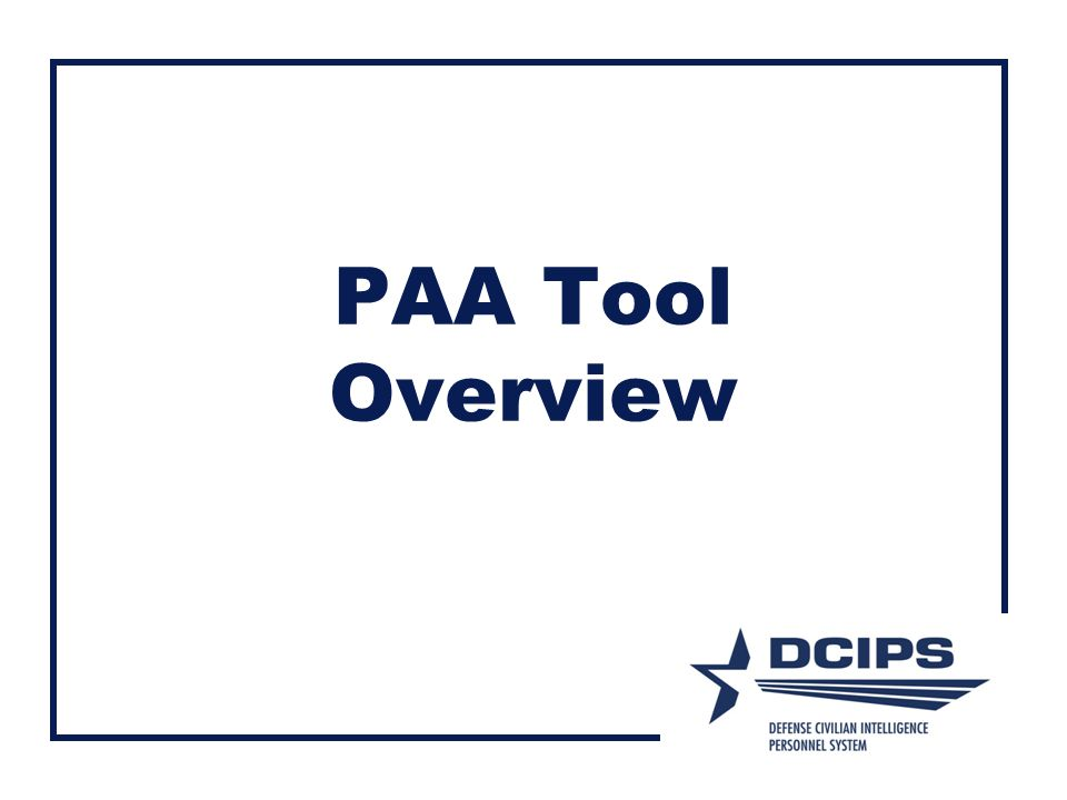 PAA Tool Overview