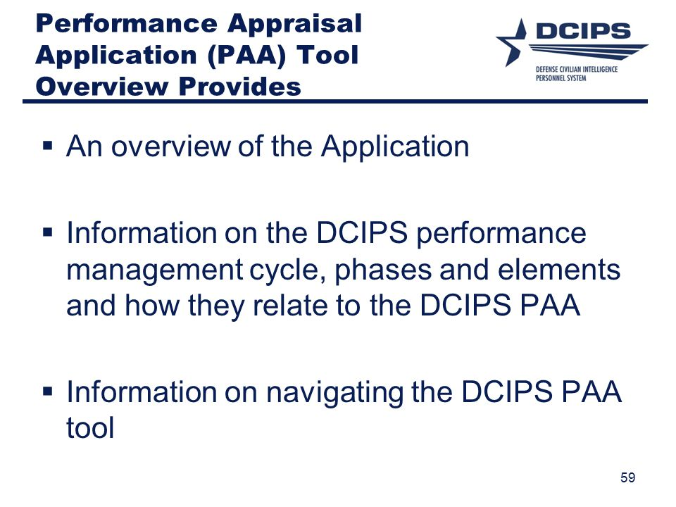 Performance Appraisal Application (PAA) Tool Overview Provides