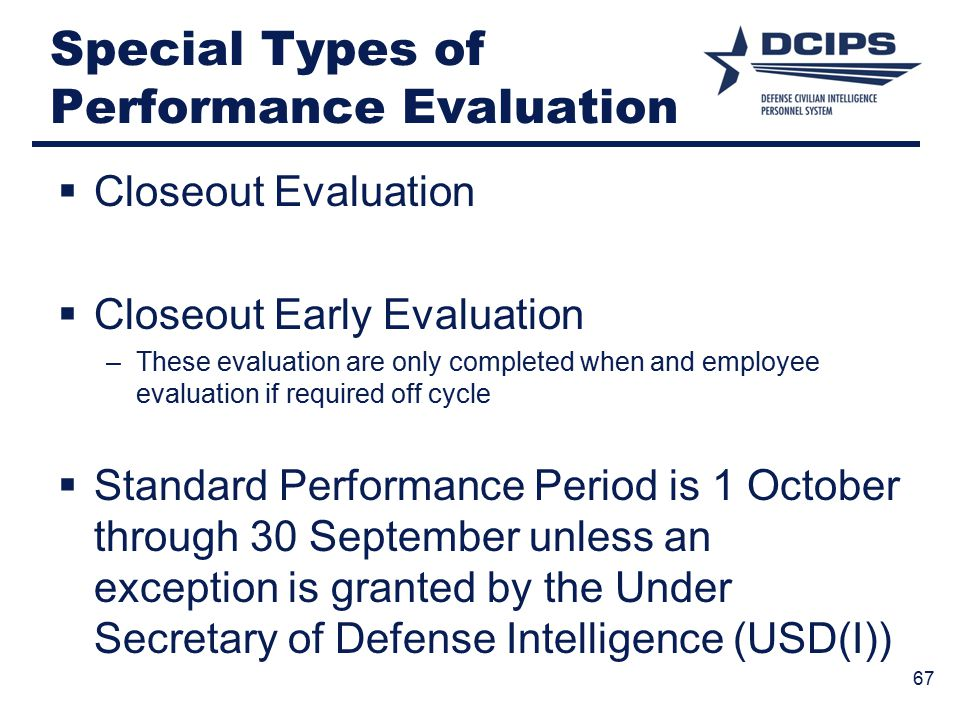 Special Types of Performance Evaluation