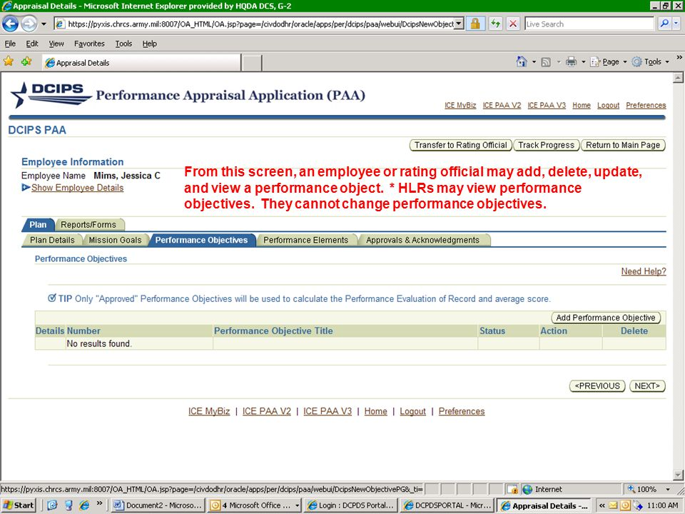 From this screen, an employee or rating official may add, delete, update, and view a performance object.