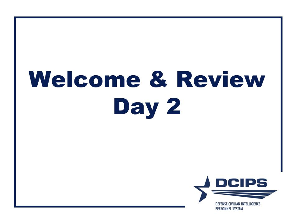 Welcome & Review Day 2