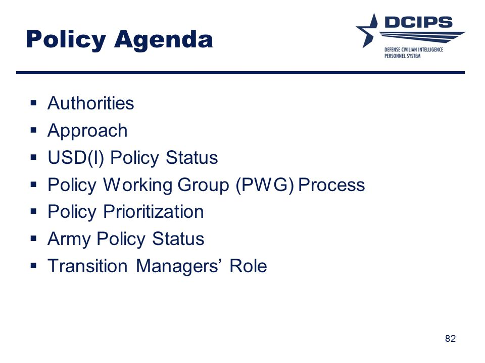 Policy Agenda Authorities Approach USD(I) Policy Status