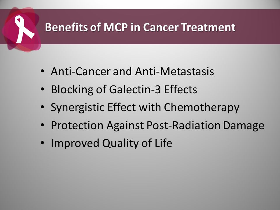 Benefits of MCP in Cancer Treatment