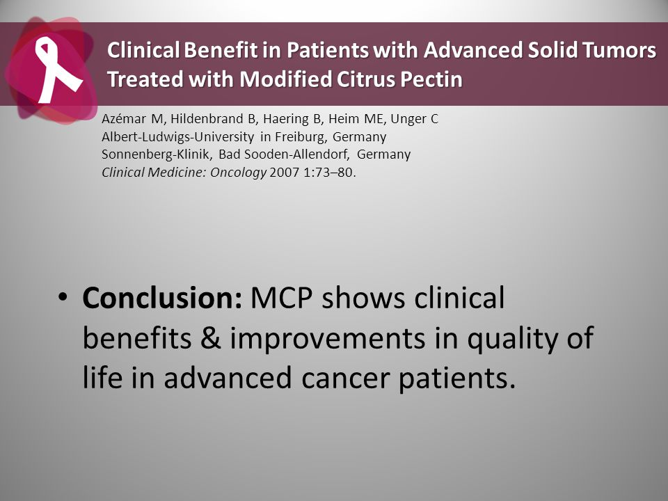 Clinical Benefit in Patients with Advanced Solid Tumors Treated with Modified Citrus Pectin