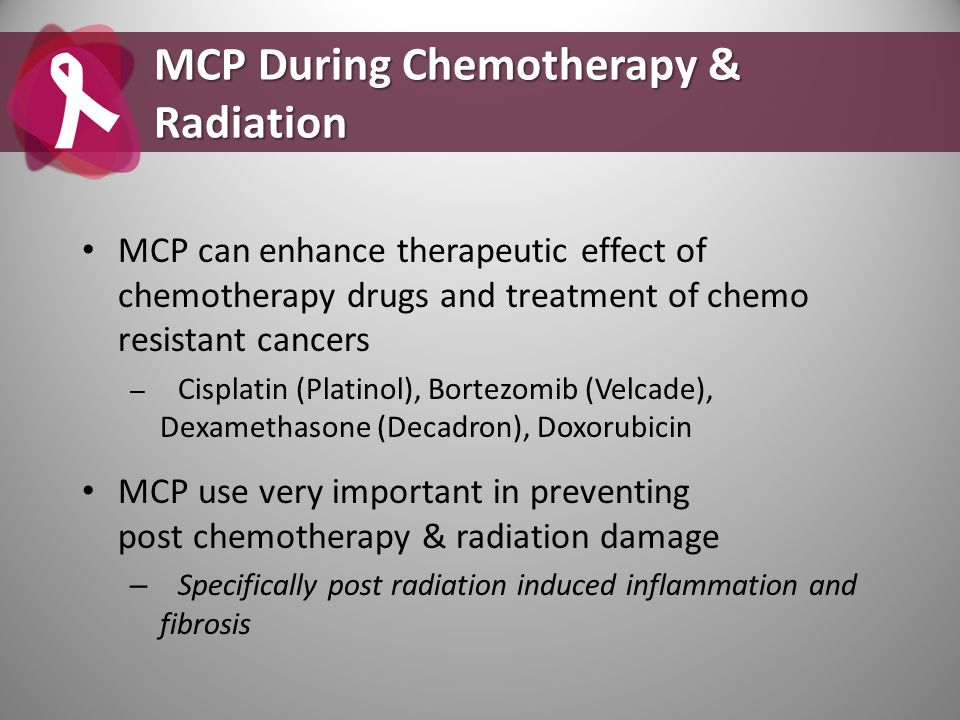 MCP During Chemotherapy & Radiation