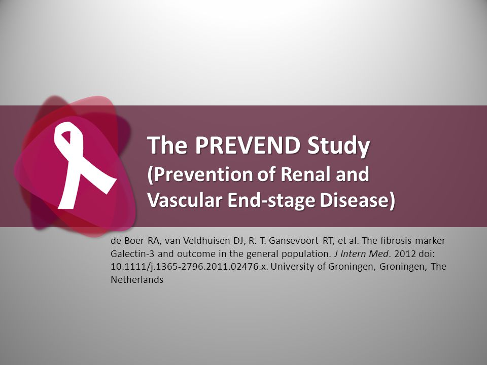 The PREVEND Study (Prevention of Renal and Vascular End-stage Disease)