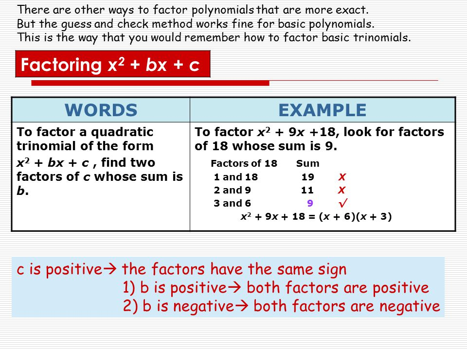Factoring x2 + bx + c WORDS EXAMPLE