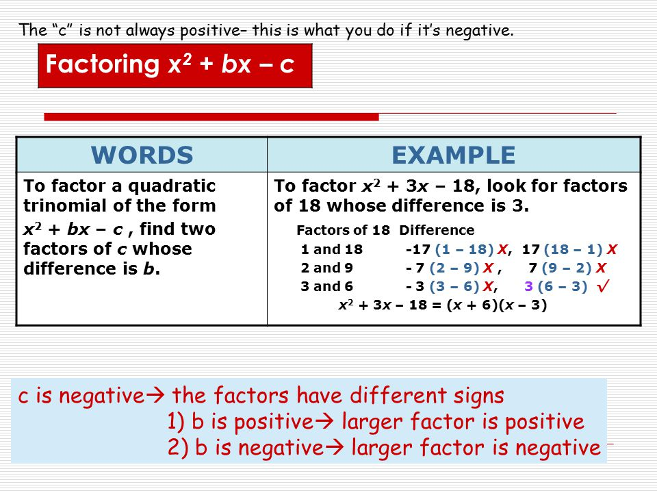 Factoring x2 + bx – c WORDS EXAMPLE