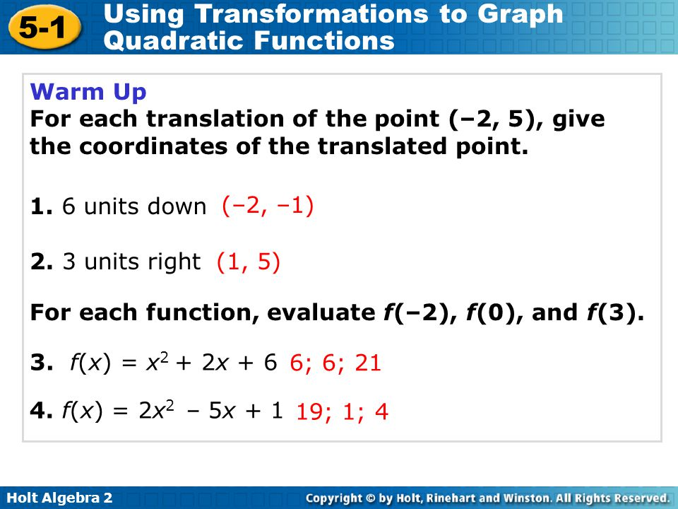 Warm Up For each translation of the point (–2, 5), give the coordinates of the translated point units down.