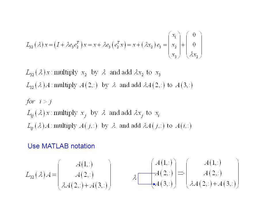 Use MATLAB notation