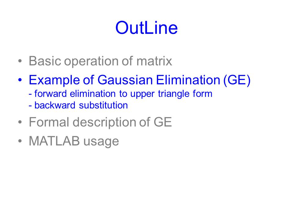 OutLine Basic operation of matrix
