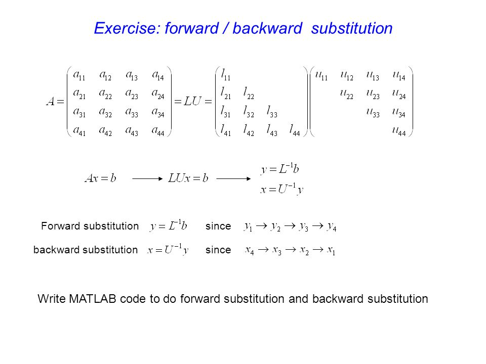 Exercise: forward / backward substitution