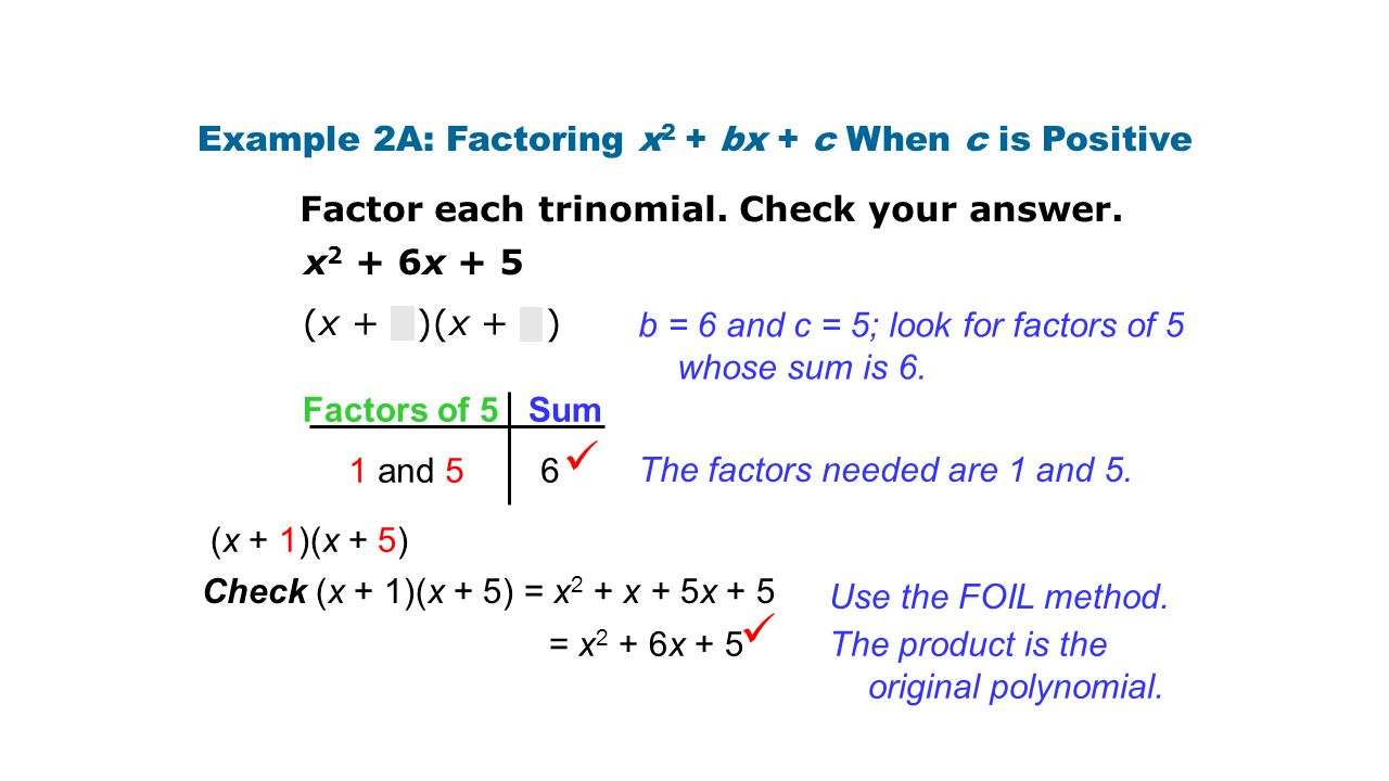 Example 2A: Factoring x2 + bx + c When c is Positive