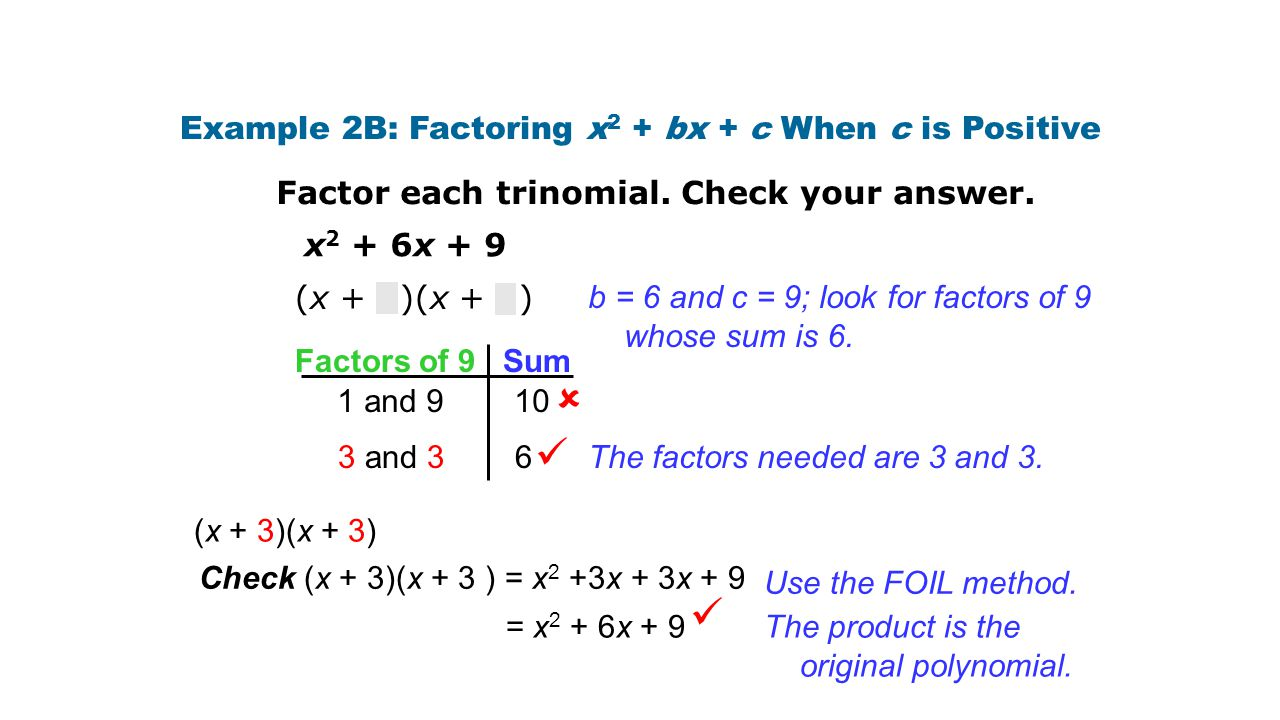 Example 2B: Factoring x2 + bx + c When c is Positive