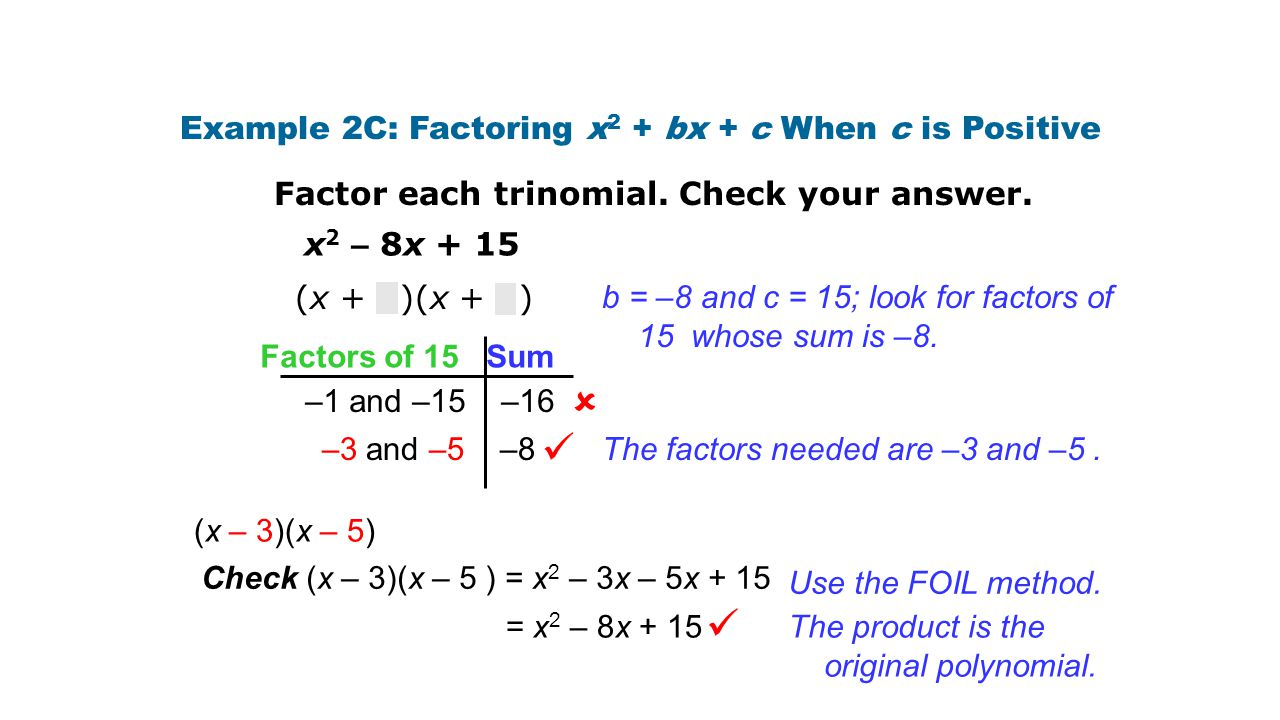 Example 2C: Factoring x2 + bx + c When c is Positive