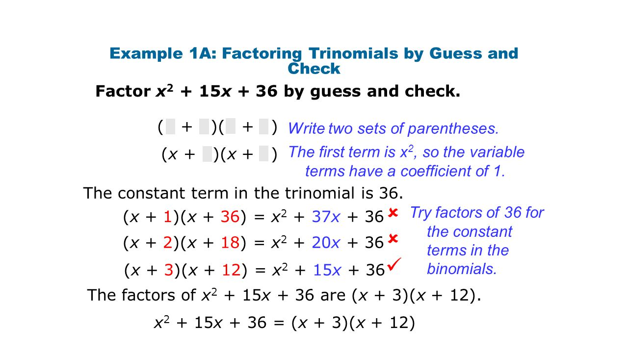 Example 1A: Factoring Trinomials by Guess and Check