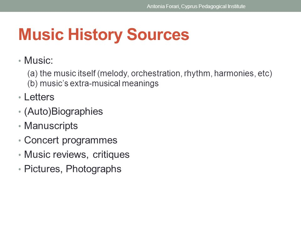 Music History Sources Music: Letters (Auto)Biographies Manuscripts