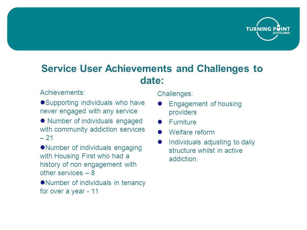 Service User Achievements and Challenges to date: